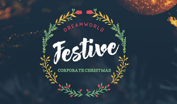 Kickstart Christmas at Dreamworld's First Ever Corporate Festive Christmas!